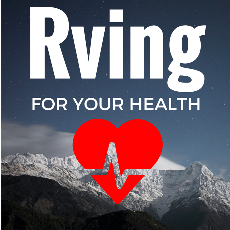 RVing for Your Health